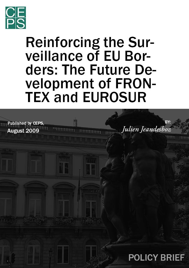 Reinforcing the Surveillance of EU Borders: The Future Development of FRONTEX and EUROSUR
