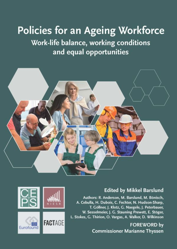 Policies for an Ageing Workforce – Work-life balance, working conditions and equal opportunities